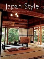 Japan Style: Architecture+Interiors+Design